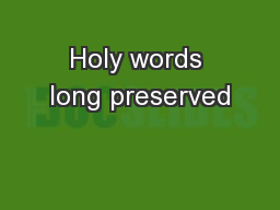 Holy words long preserved