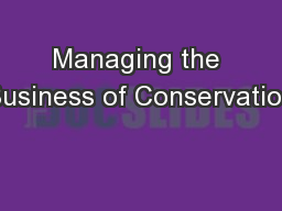 Managing the Business of Conservation