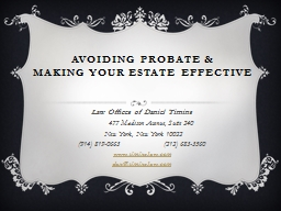 Avoiding Probate & MAKING YOUR ESTATE EFFECTIVE