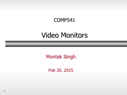 1 COMP541 Video  Monitors