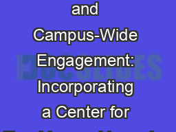 Assessment and Campus-Wide Engagement: Incorporating a Center for Teaching and Learning