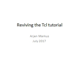 Reviving the Tcl tutorial PowerPoint PPT Presentation