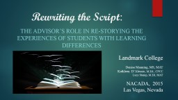 Rewriting the Script : The Advisor�s Role in Re-storying the Experiences of Students with Learnin