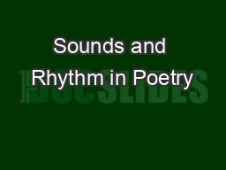 Sounds and Rhythm in Poetry