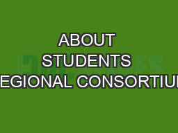 ABOUT STUDENTS REGIONAL CONSORTIUM