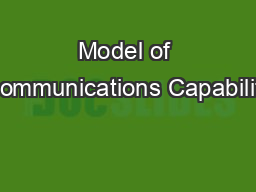 Model of Communications Capability PowerPoint PPT Presentation