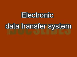 Electronic data transfer system