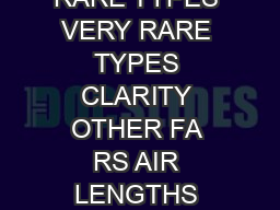FUR TYPES RARE TYPES VERY RARE TYPES CLARITY OTHER FA RS AIR LENGTHS BLA SAPPHIR