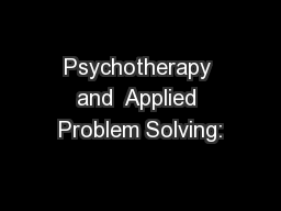 Psychotherapy and  Applied Problem Solving: