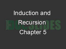 Induction and Recursion Chapter 5 PowerPoint PPT Presentation