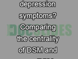 What are 'good' depression symptoms? Comparing the centrality of DSM and non-DSM symptoms of depres