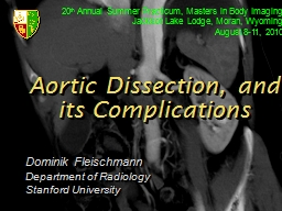 Aortic Dissection, and its Complications