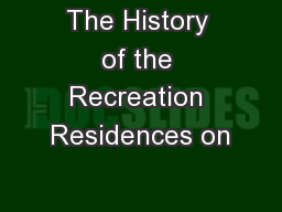 The History of the Recreation Residences on