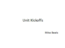 Unit Kickoffs Mike Beels