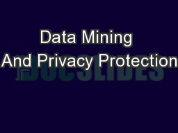 Data Mining And Privacy Protection