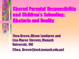 Shared Parental Responsibility  and Children�s Schooling: