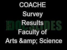 COACHE Survey Results Faculty of Arts & Science