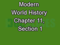 Modern World History Chapter 11, Section 1