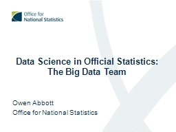 Data Science in Official Statistics: The Big Data Team