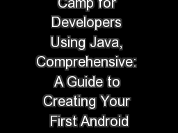 Android Boot Camp for Developers Using Java, Comprehensive: A Guide to Creating Your First Android