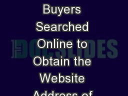 Only 3 out of 10 Likely Buyers Searched Online to Obtain the Website Address of the Auto Manufactur