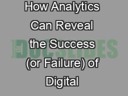How Analytics Can Reveal the Success (or Failure) of Digital & Social Media Strategies