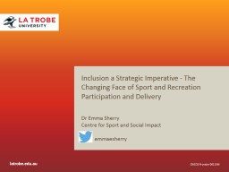 Inclusion a Strategic Imperative - The Changing Face of Sport and Recreation Participation and