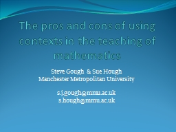 The pros and cons of using contexts in the teaching of mathematics