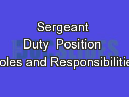Sergeant Duty  Position Roles and Responsibilities