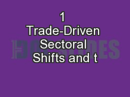 1 Trade-Driven Sectoral Shifts and t