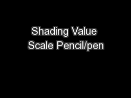 Shading Value Scale Pencil/pen