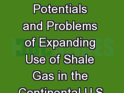 The Potentials and Problems of Expanding Use of Shale Gas in the Continental U.S.