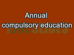 Annual compulsory education