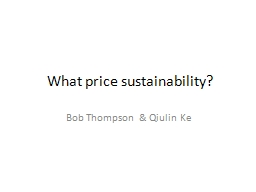 What price sustainability?