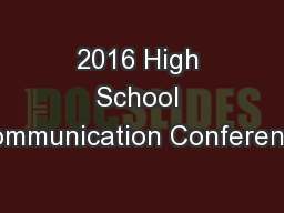 2016 High School Communication Conference