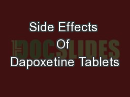 Side Effects Of Dapoxetine Tablets