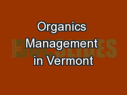 Organics Management in Vermont