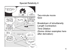 1 Special Relativity II Two-minute movie