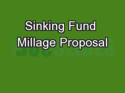Sinking Fund Millage Proposal