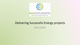 Delivering Successful LED and Energy projects