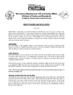 RENT INCREASE BULLETIN February  This bulletin explains the process that a landlord must follow in orde r to increase a tenants rent