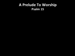 A  Prelude To Worship �