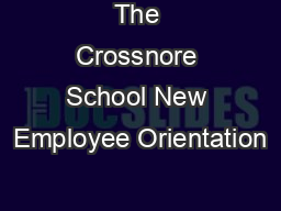 The Crossnore School New Employee Orientation