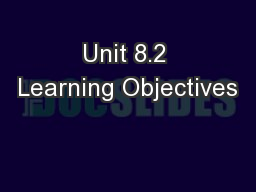 Unit 8.2 Learning Objectives PowerPoint PPT Presentation