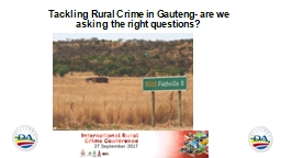 Tackling Rural Crime in Gauteng- are we asking the right questions?