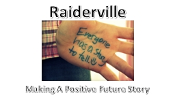 Raiderville Making A Positive Future Story