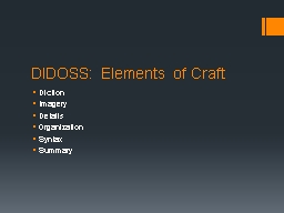 DIDOSS: Elements of Craft