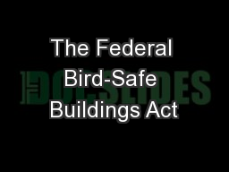 The Federal Bird-Safe Buildings Act