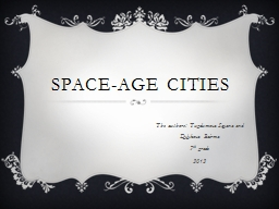Space-age cities The authors