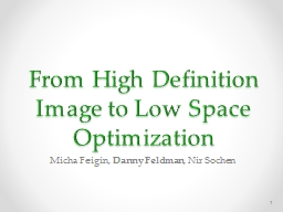 From High Definition Image to Low Space